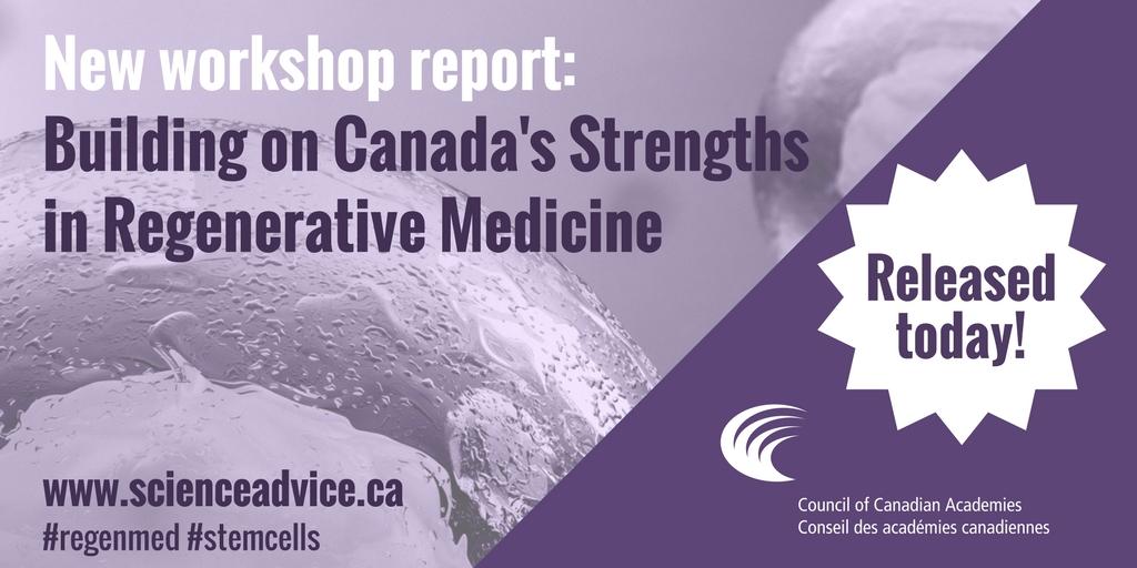 Building on Canada's Strengths in Regenerative Medicine