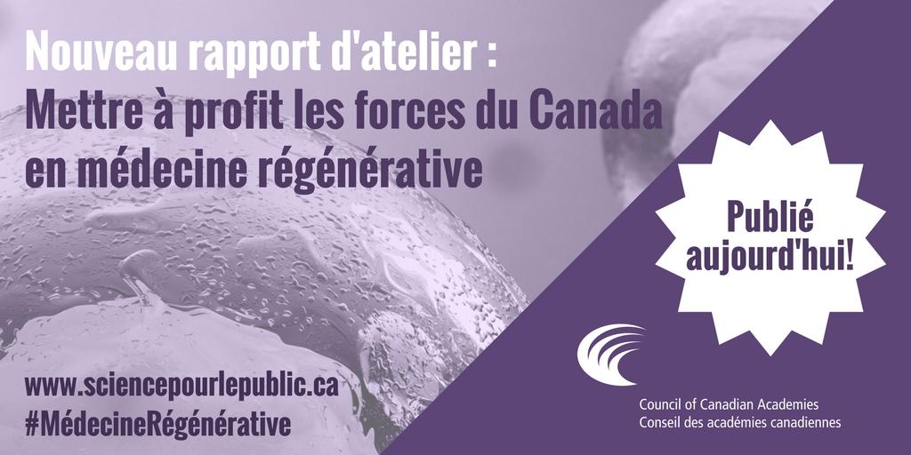 Mettre à profit les forces du Canada en médecine régénérative